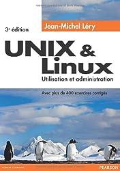Unix et Linux : Utilisation et administration