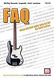 FAQ: Bass Guitar Care and Setup (English Edition)