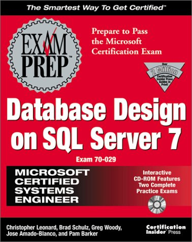 MCSE Database Design on SQL Server 7 Exam Prep por C. Leonard