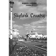 Skylark Country (Random threads)