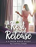 #5: Rest and Release: A 4-Week Bible Study
