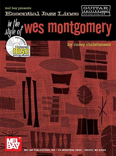 Essential Jazz Lines: In the Style of Wes Montgomery par Corey Christiansen