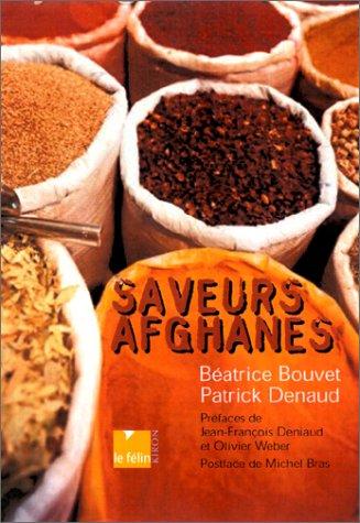 Saveurs afghanes : La Cuisine du Gandhara par Patrick Denaud
