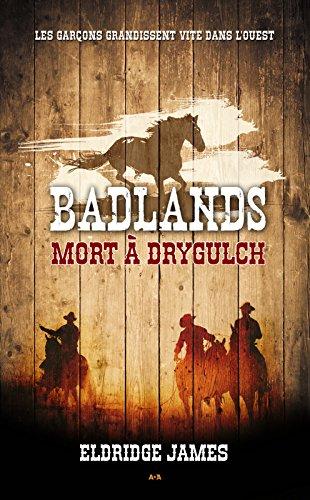 Badlands: Mort à Drygulch