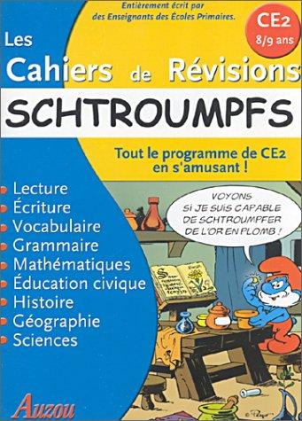 Les Cahiers de révisions : Schtroumpfs : Tout le programme de CE2 en s'amusant !