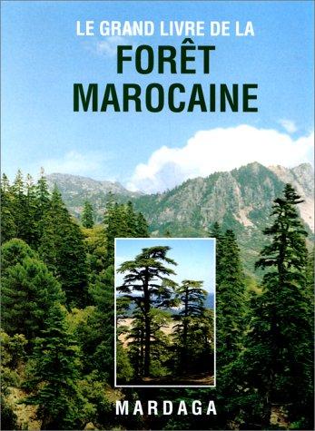 Grand livre de la forêt marocaine