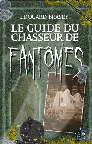 Le guide du chasseur de fantômes