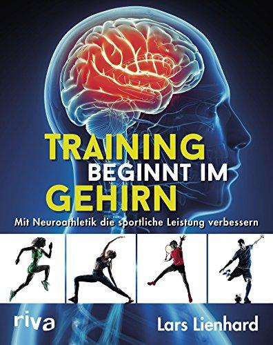 Training beginnt im Gehirn: Mit Neuroathletik die sportliche Leistung verbessern