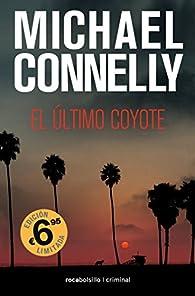 El último coyote par Michael Connelly