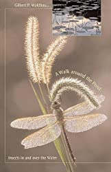 A Walk around the Pond: Insects in and over the Water by Gilbert Waldbauer (2006-05-29)