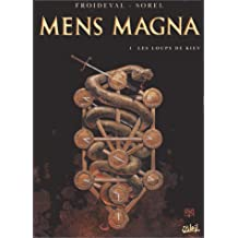 Mens Magna, tome 1 : Les Loups de Kiev