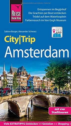Reise Know-How CityTrip Amsterdam: Reiseführer mit Stadtplan, 4 Stadttouren und kostenloser Web-App (Amsterdam Stadtplan)