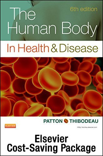 The Human Body in Health & Disease - Text and Elsevier Adaptive Learning Package, 6e by Kevin T. Patton PhD (2014-07-10)