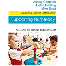 Supporting Numeracy: A Guide for School Support Staff