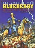 Image de Blueberry, Bd.37, Die Jugend von Blueberry