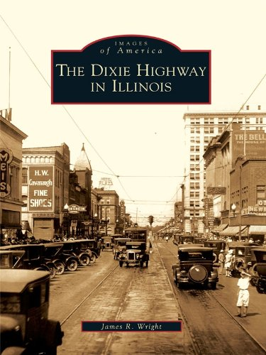 The Dixie Highway in Illinois (Images of America) (English Edition)