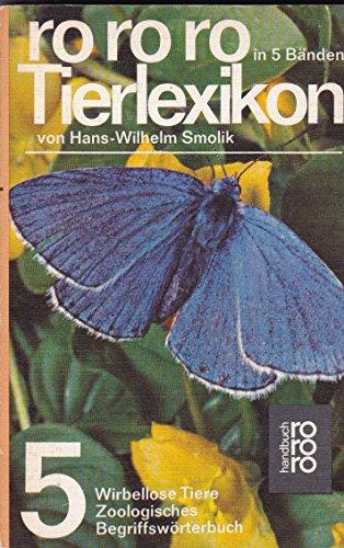 Smolik, Hans-Wilhelm: rororo-Tierlexikon. - Reinbek bei Hamburg : Rowohlt-Taschenbuch-Verlag