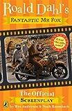 Best Roald Dahl Films Livres - Fantastic Mr Fox: The Screenplay Review