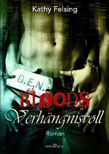 Verhängnisvoll:G.E.N. Bloods 02