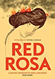 Red Rosa: A Graphic Biography of Rosa Luxemburg