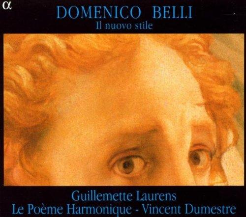 Belli - Il nuovo stile / Laurens · Le Poème Harmonique · Dumestre