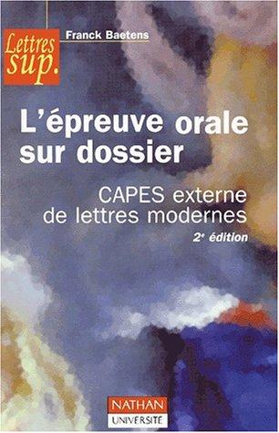L'épreuve orale sur dossier CAPES externe de lettres modernes. 2ème édition