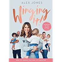 Winging It!: Parenting in the Middle of Life!