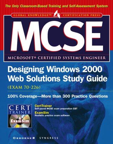MCSE Designing Windows 2000 Web Solutions Study Guide (Exam 70-226) (Certification Press) por Inc. Syngress Media