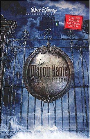 Le Manoir Hanté et les 999 fantômes