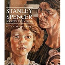 Stanley Spencer: An English Vision