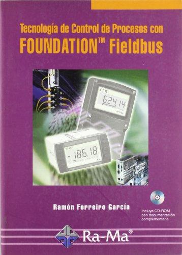Tecnología de control de procesos con Foundation Fieldbus por Ramón Ferreiro García