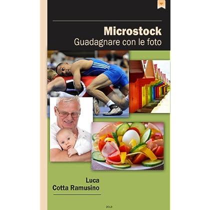 Microstock -  Guadagnare Con Le Foto