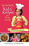 Quick & Tasty Kids' Recipes for Busy Mums