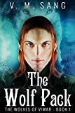 The Wolf Pack (The Wolves of Vimar Book 1) (English Edition)
