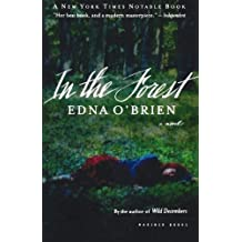 In the Forest: A Novel by Edna O'Brien (2003-04-17)