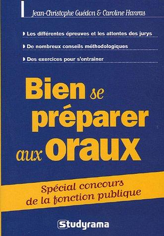 Bien se préparer aux oraux par Jean-François Guédon, Collectif