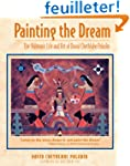 Painting the Dream: The Shamanic Life...