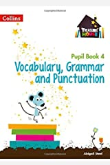 Treasure House Year 4 Vocabulary, Grammar and Punctuation Pupil Book (Treasure House) Kindle Edition