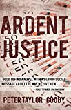 Ardent Justice by Peter Taylor-Gooby