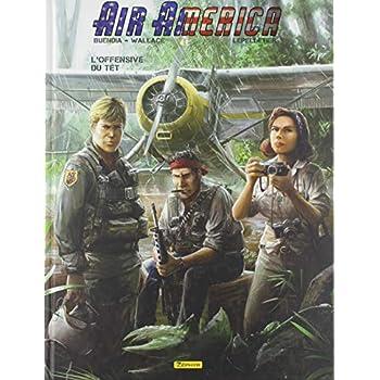 Air America, Tome 2 : L'offensive du Têt