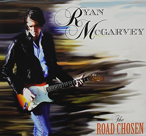 Ryan Mcgarvey: Road Chosen (Audio CD)