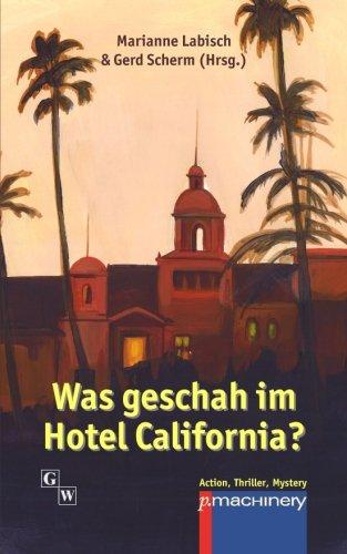 Buchseite und Rezensionen zu 'Was geschah im Hotel California?' von Marianne Labisch
