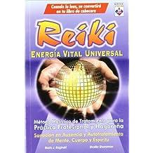 Reiki. Energía Vital Universal