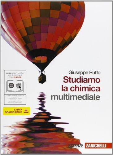 Studiamo la chimica. Per le Scuole superiori. Con DVD-ROM. Con espansione online