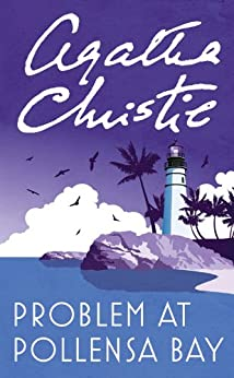 Problem at Pollensa Bay (Hercule Poirot Series Book 40) by [Christie, Agatha]