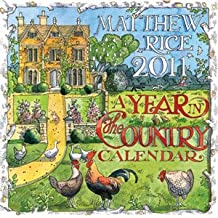Matthew Rice 2011 A Year in the Country Calendar