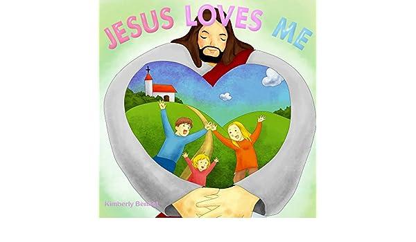 Jesus loves me picture book for children ebook kimberly bennet jesus loves me picture book for children ebook kimberly bennet amazon kindle store fandeluxe PDF