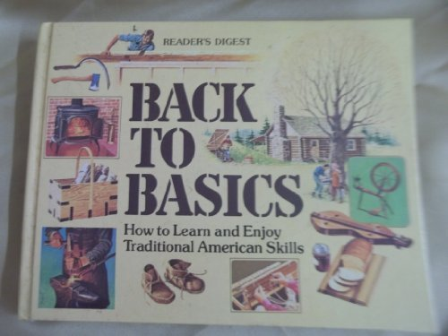 back-to-basics-how-to-learn-and-enjoy-traditional-american-skills