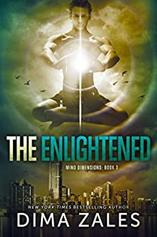 The Enlightened (Mind Dimensions Book 3) by [Zales, Dima, Zaires, Anna]