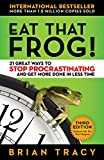 #8: Eat That Frog!: 21 Great Ways to Stop Procrastinating and Get More Done in Less Time